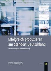 Erfolgreich produzieren am Standort Deutschland