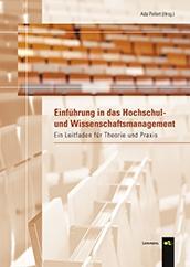 Einführung in das Hochschul- und Wissenschaftsmanagement