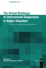 The Virtual Challenge to International Cooperation in Higher Education