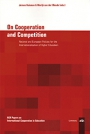 On Cooperation and Competition