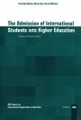 The Admission of International Students into Higher Education
