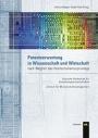 Patentverwertung in Wissenschaft und Wirtschaft nach Wegfall des Hochschullehrerprivilegs