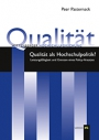 Qualität als Hochschulpolitik?